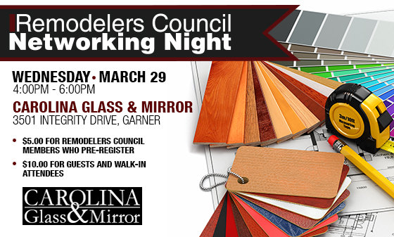 Remodelers Council March Networking Event Carolina Glass Mirror